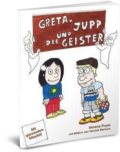 Greta, Jupp und die Geister von Prym,  Verena, Weinert,  Yannick