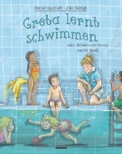 Greta lernt schwimmen von Gerigk,  Julia, Spathelf,  Bärbel