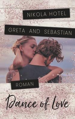 Greta & Sebastian von Hotel,  Nikola
