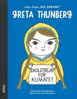 Greta Thunberg von Becker,  Svenja, Sánchez Vegara,  María Isabel, Weckmann,  Anke