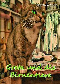 Greta und die Birnentiere von Wesche,  Marina