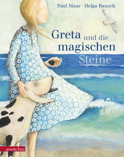 Greta und die magischen Steine von Bansch,  Helga, Maar,  Paul