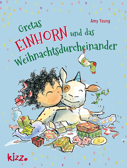 Gretas Einhorn und das Weihnachtsdurcheinander von Wendel,  Stefan, Young,  Amy