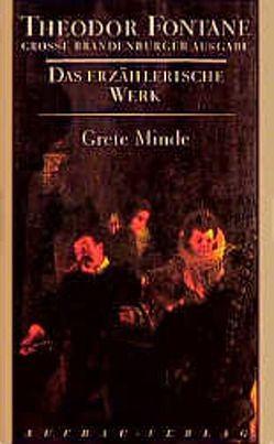 Grete Minde von Fontane,  Theodor, Schmitz,  Claudia