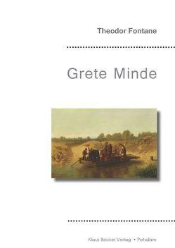 Grete Minde von Becker,  Klaus-Dieter, Theodor,  Fontane
