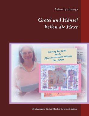 Gretel und Hänsel heilen die Hexe – 4 von Lyschamaya,  Ayleen