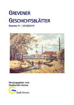 Grevener Geschichtsblätter 9 (2018/2019) von Jung,  Wolfgang, Lindenblatt,  Anna, Roeterink,  Dominik