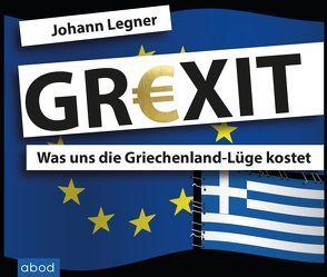 Grexit von Böker,  Markus, Legner,  Johann, Tiede,  Peter