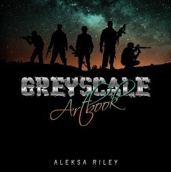 Greyscale Artbook von Riley,  Aleksa