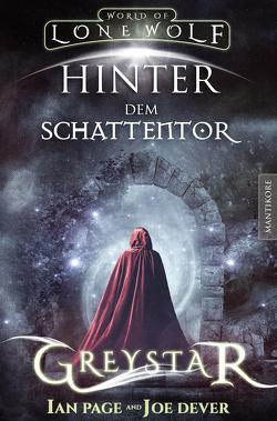 Greystar 03 – Hinter dem Schattentor von Dever,  Joe, Page,  Ian