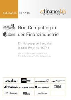 Grid Computing in der Finanzindustrie von Beck,  Roman, Hinz,  Oliver, König,  Wolfgang, Skiera,  Bernd