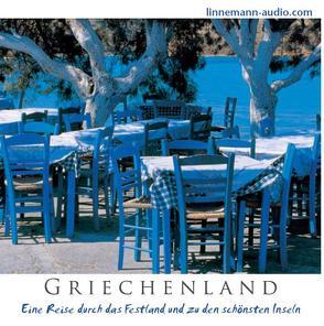 Griechenland von Aßhauer,  Franz, Linnemann,  Gesa Alena, Senger,  Alexander