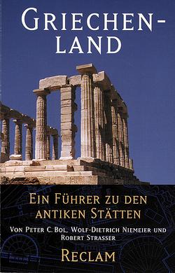 Griechenland von Bol,  Peter C, Niemeier,  Wolf D, Straßer,  Robert