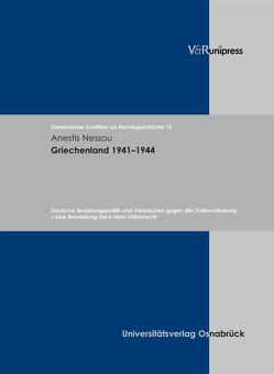 Griechenland 1941–1944 von Nessou,  Anestis, Voß,  Wulf Eckart
