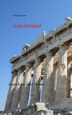 Griechenland von Hachtel,  Wolfgang