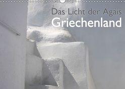 Griechenland – Das Licht der Ägäis (Wandkalender 2019 DIN A3 quer) von Kraemer / diafimin,  Silvia