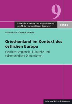Griechenland im Kontext des östlichen Europa von Skordos,  Adamantios Theodor