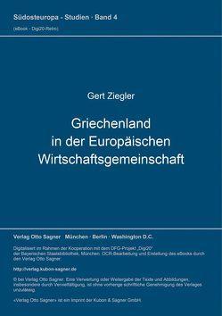 Griechenland in der Europäischen Wirtschaftsgemeinschaft von Ziegler,  Gert