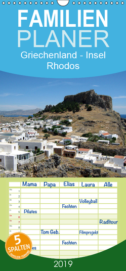 Griechenland – Insel Rhodos – Familienplaner hoch (Wandkalender 2019 , 21 cm x 45 cm, hoch) von Schneider,  Peter