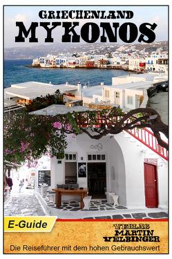 Griechenland / Mykonos – VELBINGER Reiseführer von Velbinger,  Martin