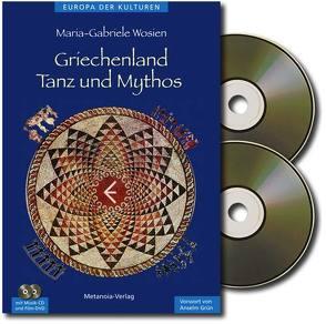 Griechenland – Tanz und Mythos (SET) von Grün,  Anselm, Wosien,  Maria-Gabriele