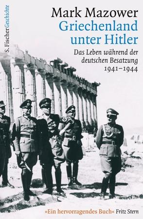 Griechenland unter Hitler von Emmert,  Anne, Mazower,  Mark, Pinnow,  Jörn, Schäfer,  Ursel