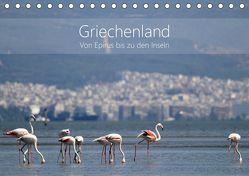 Griechenland – Von Epirus bis zu den Inseln (Tischkalender 2019 DIN A5 quer) von und Christian Beck,  Kathrin