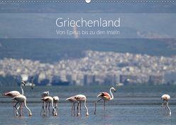 Griechenland – Von Epirus bis zu den Inseln (Wandkalender 2018 DIN A2 quer) von und Christian Beck,  Kathrin