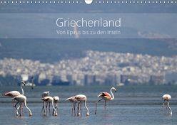 Griechenland – Von Epirus bis zu den Inseln (Wandkalender 2018 DIN A3 quer) von und Christian Beck,  Kathrin