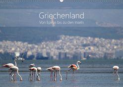 Griechenland – Von Epirus bis zu den Inseln (Wandkalender 2019 DIN A2 quer) von und Christian Beck,  Kathrin