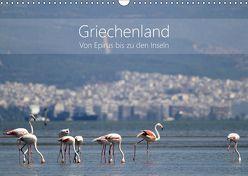 Griechenland – Von Epirus bis zu den Inseln (Wandkalender 2019 DIN A3 quer) von und Christian Beck,  Kathrin