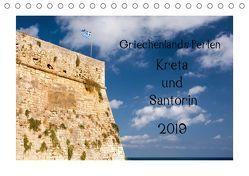 Griechenlands Perlen Kreta und Santorin (Tischkalender 2019 DIN A5 quer) von Streiparth,  Katrin
