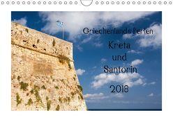 Griechenlands Perlen Kreta und Santorin (Wandkalender 2018 DIN A4 quer) von Streiparth,  Katrin