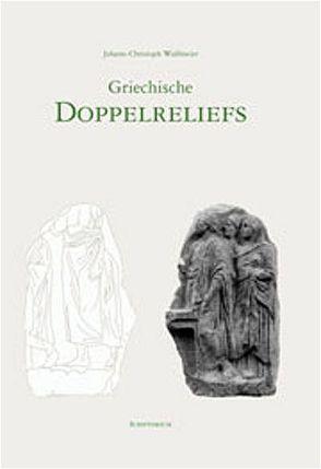 Griechische Doppelreliefs von Wulfmeier,  Johann Chr