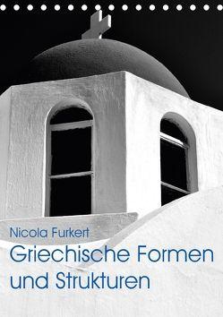 Griechische Formen und Strukturen (Tischkalender 2018 DIN A5 hoch) von Furkert,  Nicola