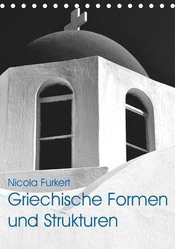 Griechische Formen und Strukturen (Tischkalender 2019 DIN A5 hoch) von Furkert,  Nicola
