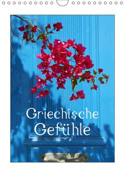 Griechische Gefühle (Wandkalender 2019 DIN A4 hoch) von Kruse,  Gisela