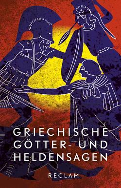 Griechische Götter- und Heldensagen von Tetzner,  Reiner, Wittmeyer,  Uwe