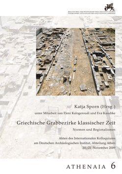 Griechische Grabbezirke klassischer Zeit von Sporn,  Katja