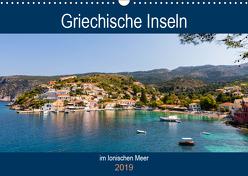 Griechische Inseln im Ionischen Meer (Wandkalender 2019 DIN A3 quer) von Webeler,  Janita
