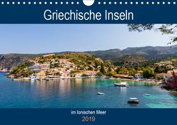Griechische Inseln im Ionischen Meer (Wandkalender 2019 DIN A4 quer) von Webeler,  Janita