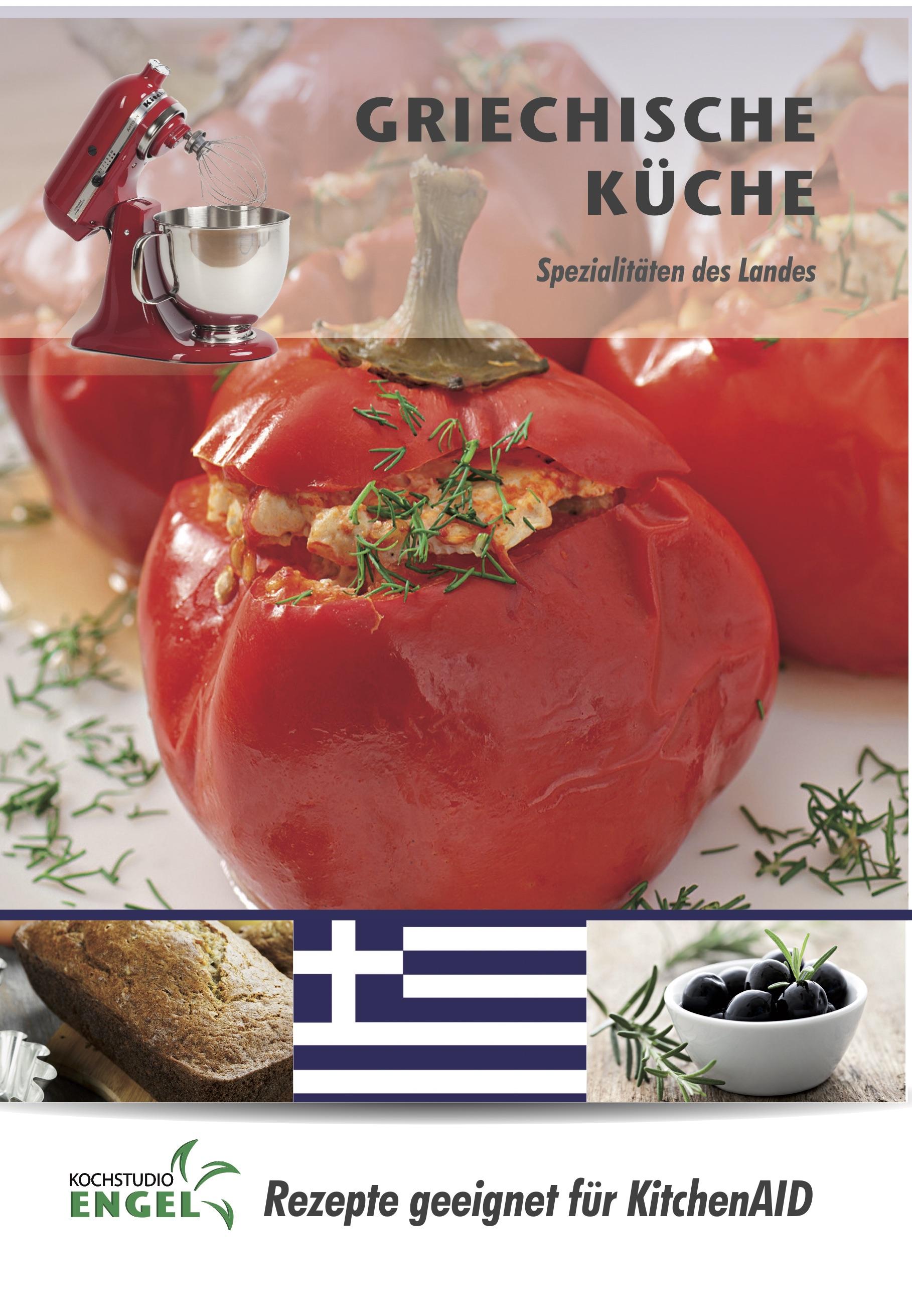Griechische Küche – Rezepte geeignet für KitchenAid von Kochstudio