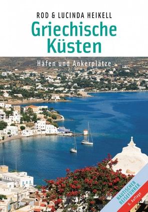 Griechische Küsten von Heikell,  Lucinda, Heikell,  Rod