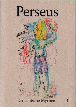Griechische Mythen 02 von Frank,  Klaus-Peter, Hadjimichael,  Theodora, von Rimscha,  Hans