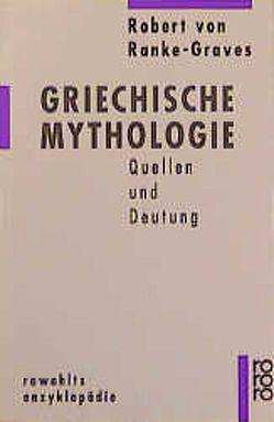 Griechische Mythologie 1 von Borresholm,  Boris von, Ranke-Graves,  Robert von, Seinfeld,  Hugo