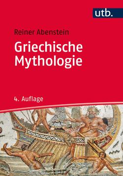 Griechische Mythologie von Abenstein,  Reiner
