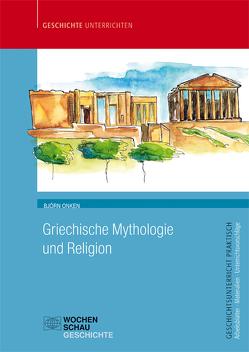 Griechische Mythologie und Religion von Onken,  Björn