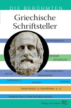 Griechische Schriftsteller von Nickel,  Rainer