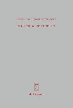 Griechische Studien von Ungern-Sternberg,  Jürgen von