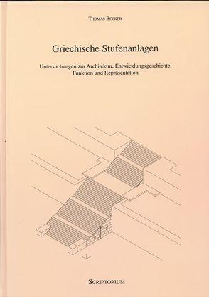 Griechische Stufenanlagen von Becker,  Thomas